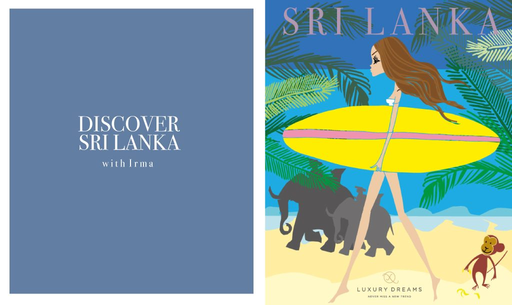 Discover Sri Lanka with IRMA and LUXURY DREAMS