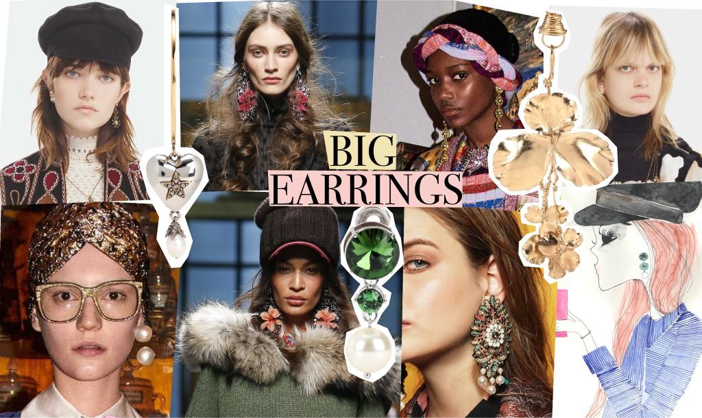 Earrings: The bigger, the better